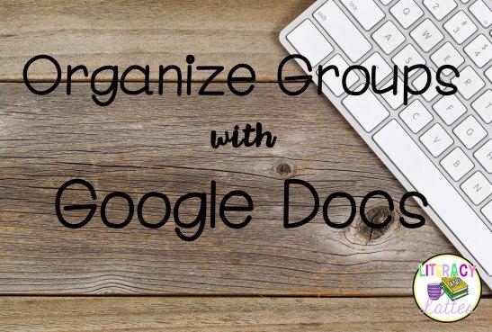 Using Google Docs to Organize Data